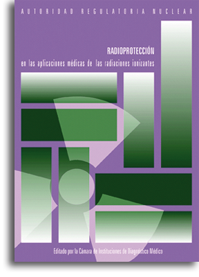 Radioprotección en las Aplicaciones Médicas de las Radiaciones Ionizantes